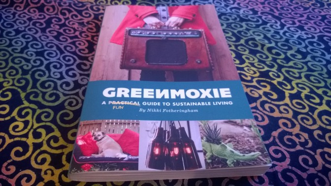 Book Review: Green Moxie's Guide to Sustainable Living
